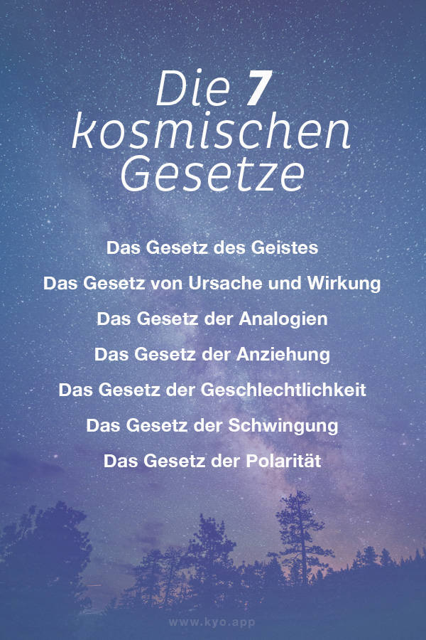 Das sind die sieben kosmischen Gesetze