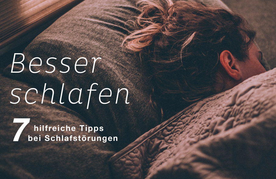 einschlafen und durchschlafen - Tipps