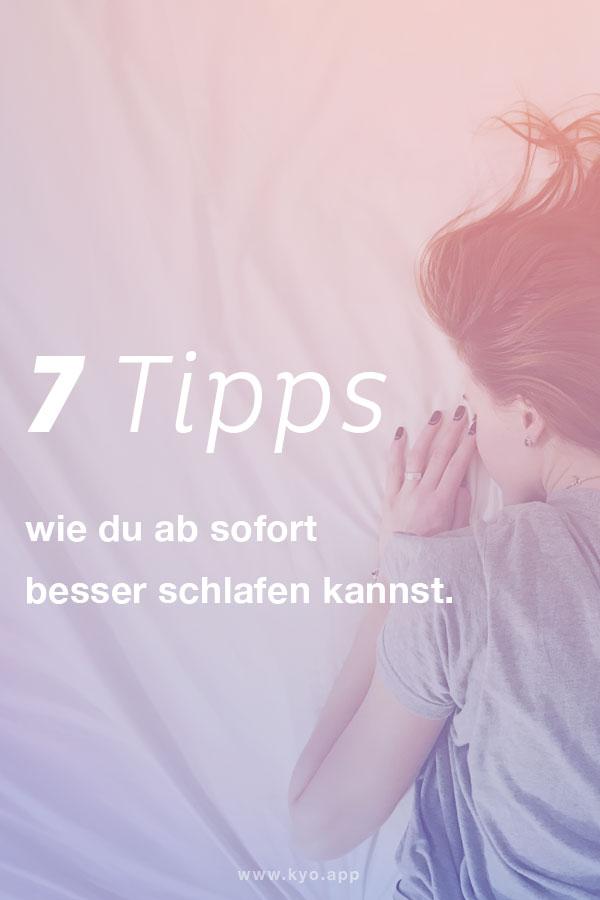Einschlafen und Druchschlafen - 7 Tipps