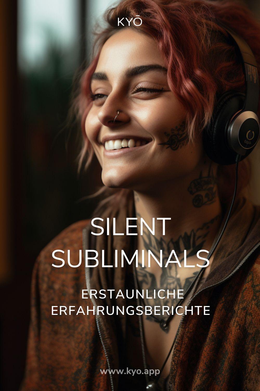 Silent Subliminals Erfahrungen