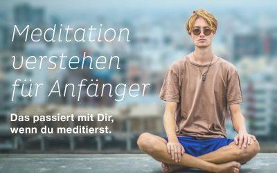 Meditation verstehen für Anfänger