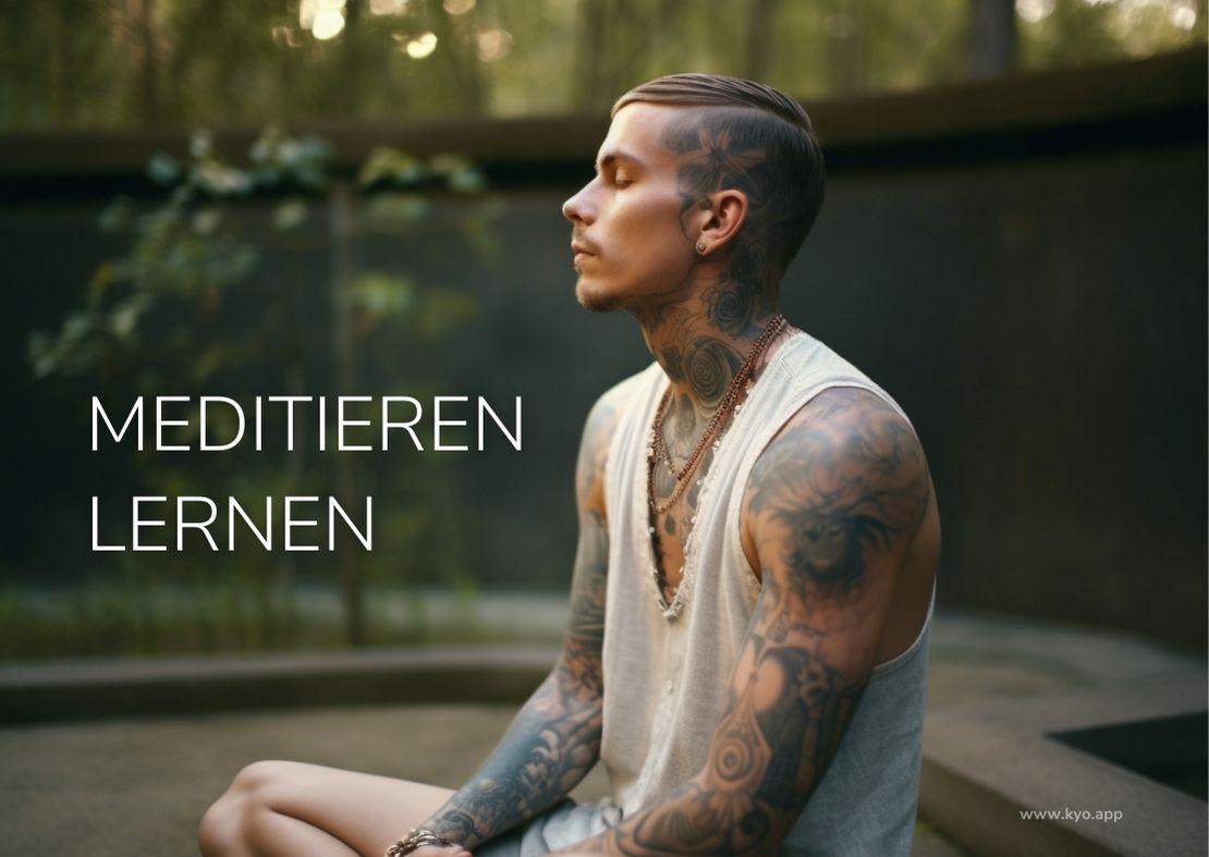 Meditieren lernen Schritt für Schritt Anleitung